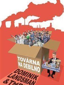 Kniha - továrna na debilno