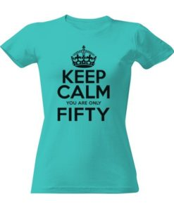 Vtipné tričko k 50. narozeninám pro ženu