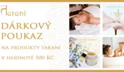 Dárkový poukaz na terapeutické přírodní produkty Tarani v hodnotě 500 Kč.