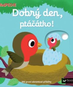 MiniPEDIE Kniha pro miminka - Dobrý den, ptáčátko!