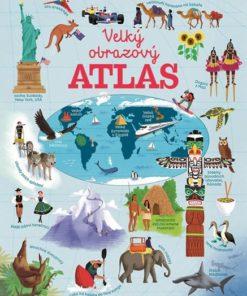 Kniha pro školáky o světě - Velký obrazový atlas světa