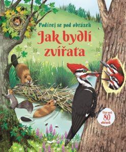 Okénková knížka - Jak bydlí zvířata