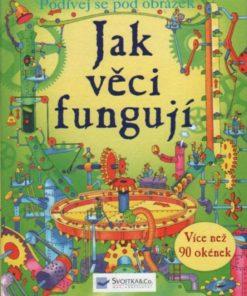 Kniha pro děti - Jak věci fungují - podívej se pod obrázek