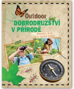 Kniha pro děti o dobrodružství v přírodě