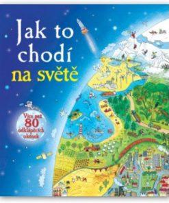 Jak to chodí na světě - kniha pro malé školáky