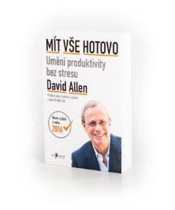 Mít vše hotovo II - David Allen