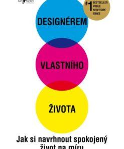 Designérem vlastního života - Bill Burnett a Dave Evans
